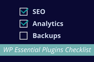 WP Essential Plugins Checklist teaser
